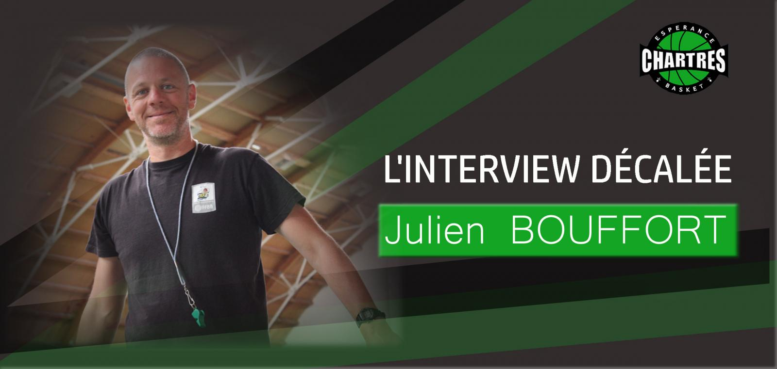 Interview décalée Julien BOUFFORT