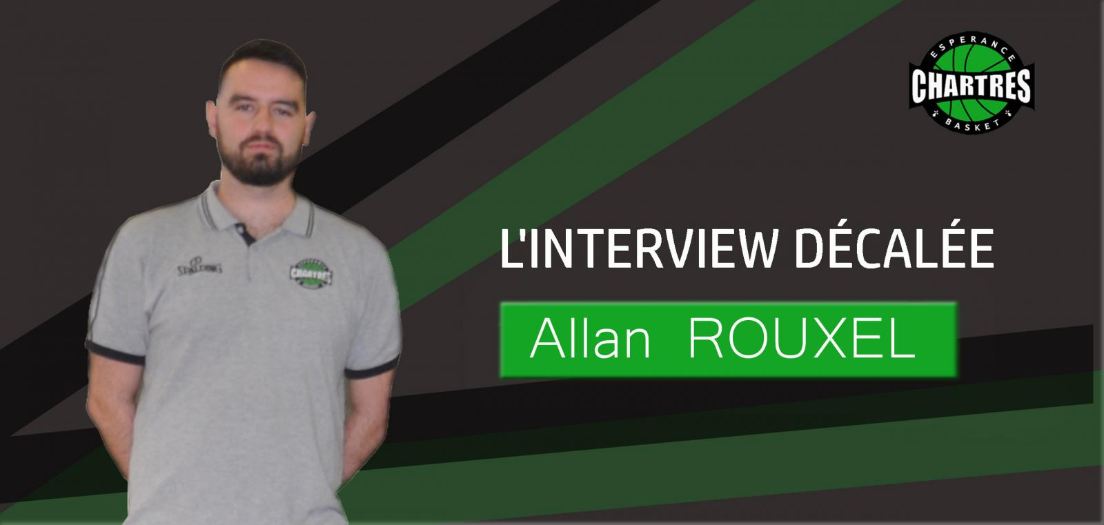 Interview décalée Allan ROUXEL